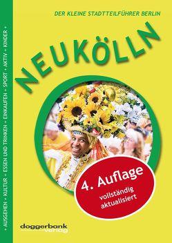 Neukölln Reiseführer 4. Auflage von Berger,  Christine, Simons,  Kristina, Wilke,  Phillip