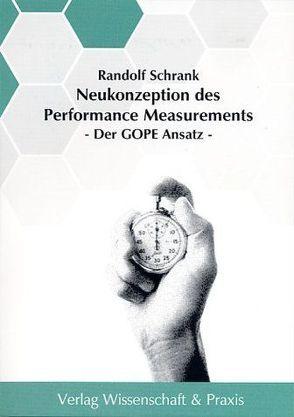Neukonzeption des Performance Measurements von Schrank,  Randolf