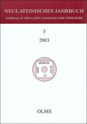 Neulateinisches Jahrbuch. Journal of the Neo-Latin Language and Literature von Laureys,  Mare, Neuhausen,  Karl A