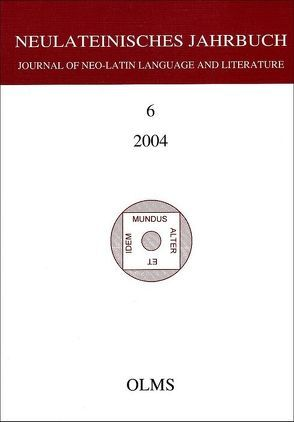 Neulateinisches Jahrbuch. Journal of the Neo-Latin Language and Literature von Laureys,  Mare, Neuhausen,  Karl A