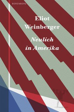 Neulich in Amerika von Faßbender,  Beatrice, Schönfeld,  Eike, Torberg,  Peter, Weinberger,  Eliot