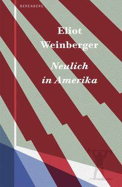 Neulich in Amerika von Faßbender,  Beatrice, Schönfeld,  Elke, Weinberger,  Eliot