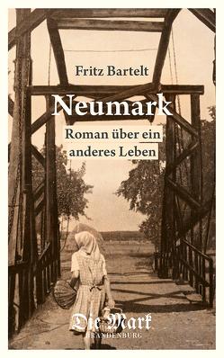 Neumark von Bartelt,  Fritz