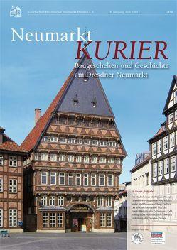 Neumarkt-Kurier Baugeschehen und Geschichte am Dresdner Neumarkt 16. Jahrgang