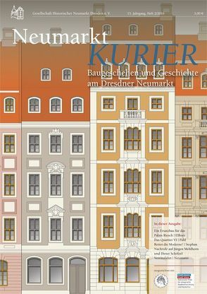 Neumarkt-Kurier Baugeschehen und Geschichte am Dresdner Neumarkt