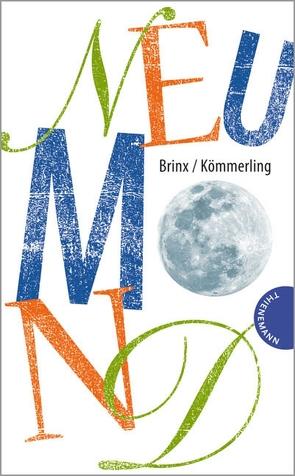 Neumond von Brinx/Kömmerling, Schütte,  Niklas
