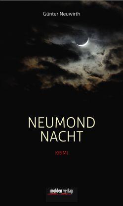 Neumondnacht von Neuwirth,  Günter