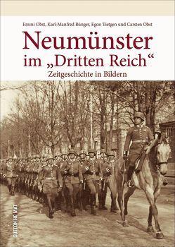 """Neumünster im """"Dritten Reich"""" von Obst,  Carsten"""