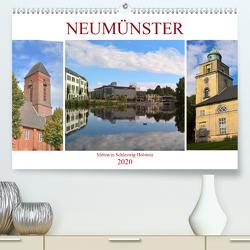 Neumünster – Mitten in Schleswig-Holstein (Premium, hochwertiger DIN A2 Wandkalender 2020, Kunstdruck in Hochglanz) von Rein,  Markus
