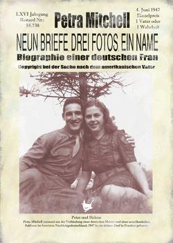 Neun Briefe, Drei Fotos, ein Name von Mitchell,  Petra