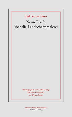 Neun Briefe über die Landschaftsmalerei von Carus,  Carl Gustav
