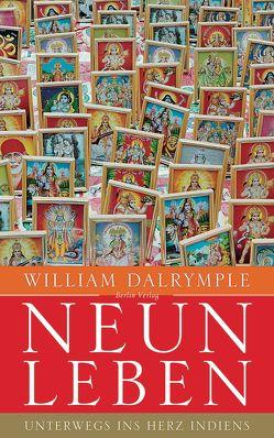 Neun Leben von Dalrymple,  William, Fienbork,  Matthias