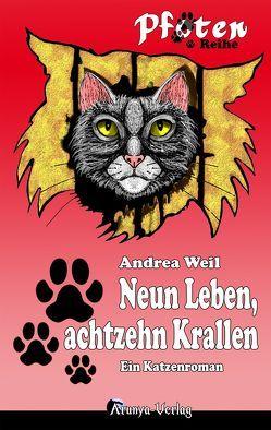 Neun Leben, achtzehn Krallen von Weil,  Andrea