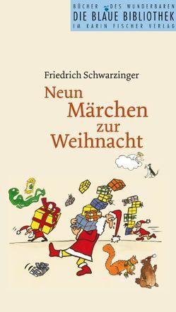 Neun Märchen zur Weihnacht von Babka,  Jan, Schwarzinger,  Friedrich