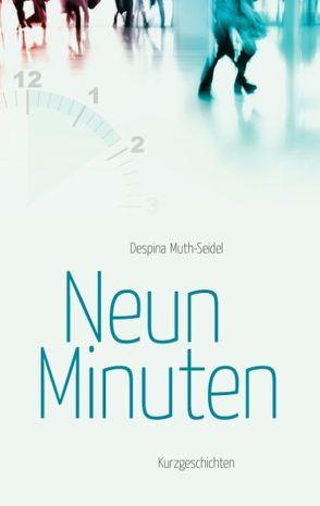 Neun Minuten von Muth-Seidel,  Despina