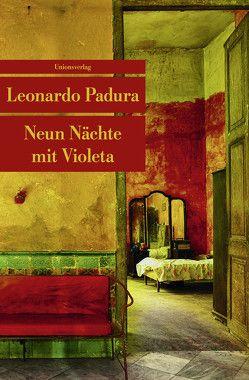 Neun Nächte mit Violeta von Hartstein,  Hans-Joachim, Padura,  Leonardo