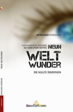 Neun Weltwunder von Books,  GreatLife., Herrmann,  Reinhard