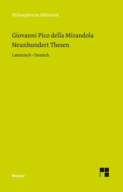 Neunhundert Thesen von Egel,  Nikolaus, Pico della Mirandola,  Giovanni