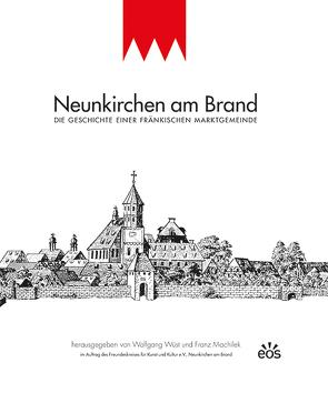 Neunkirchen am Brand von Machilek,  Franz, Wüst,  Wolfgang