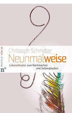Neunmalweise von Schmitter,  Christoph