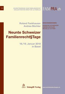Neunte Schweizer Familienrecht§tage von Büchler,  Andrea, Fankhauser,  Rolnad