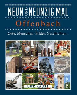 Neunundneunzig mal Offenbach von Kauss,  Uwe