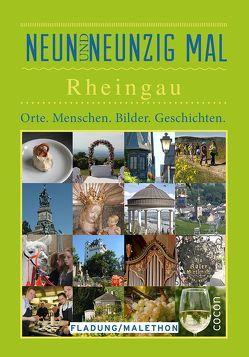 Neunundneunzigmal Rheingau von Fladung,  Sabine, Malethon,  Lydia