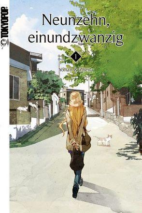 Neunzehn, einundzwanzig 01 von Yohan, Zhena
