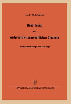 Neuordnung des wirtschaftswissenschaftlichen Studiums von Hasenack,  Wilhelm