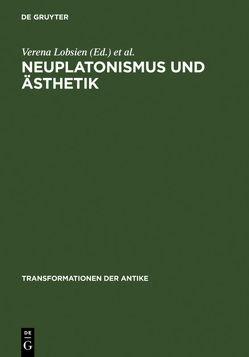 Neuplatonismus und Ästhetik von Lobsien,  Verena, Olk,  Claudia