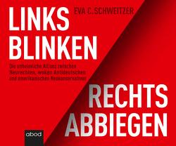 Neurechte, Antideutsche und die USA von Gander,  Sabrina, Schweitzer,  Eva