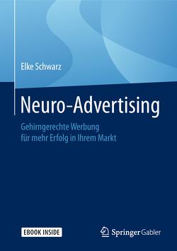 Neuro-Advertising von Schwarz,  Elke