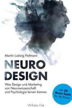 Neuro Design von Hofmann,  Martin Ludwig