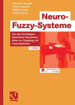 Neuro-Fuzzy-Systeme von Borgelt,  Christian, Klawonn,  Frank, Kruse,  Rudolf, Nauck,  Detlef