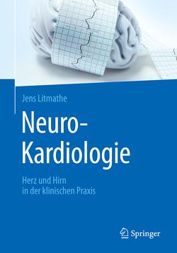 Neuro-Kardiologie von Litmathe,  Jens