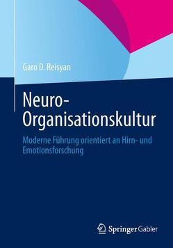 Neuro-Organisationskultur von Reisyan,  Garo D.