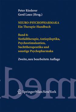 Neuro-Psychopharmaka. Ein Therapie-Handbuch von Laux,  Gerd, Riederer,  Peter