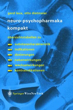 Neuro-Psychopharmaka kompakt von Dietmaier,  Otto, Laux,  Gerd, Riederer,  P.