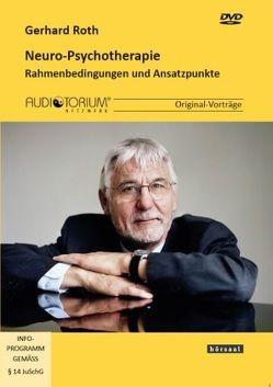 Neuro-Psychotherapie von Roth,  Gerhard