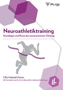 Neuroathletiktraining von Lienhard,  Lars, Schmid-Fetzer,  Ulla