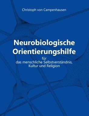 Neurobiologische Orientierungshilfe von von Campenhausen,  Christoph