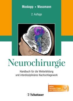 Neurochirurgie von Moskopp,  Dag, Wassmann,  Hansdetlef