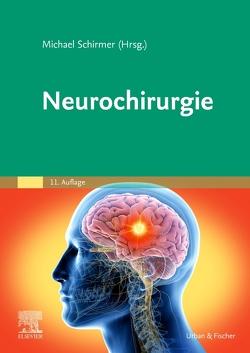 Neurochirurgie von Schirmer,  Michael