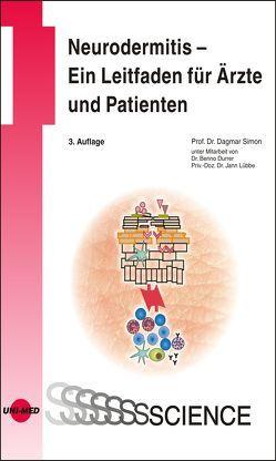 Neurodermitis – Ein Leitfaden für Ärzte und Patienten von Dagmar,  Simon