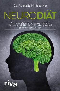 Neurodiät von Hildebrandt,  Michelle