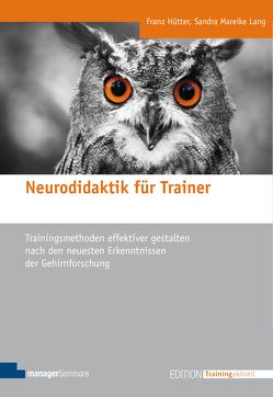 Neurodidaktik für Trainer von Hütter,  Franz, Lang,  Sandra Mareike