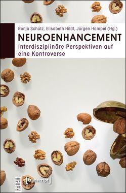 Neuroenhancement von Hampel,  Jürgen, Hildt,  Elisabeth, Schütz,  Ronja