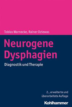 Neurogene Dysphagien von Dziewas,  Rainer, Warnecke,  Tobias
