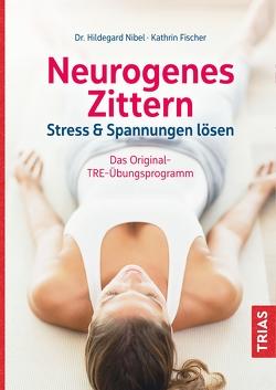 Neurogenes Zittern von Fischer,  Kathrin, Nibel,  Hildegard