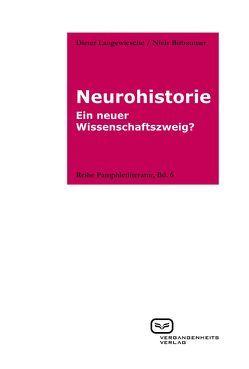 Neurohistorie von Birbaumer,  Niels, Langewiesche,  Dieter